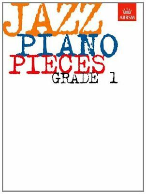 Jazz Piano Pieces: Grade 1 (ABRSM Exam Pieces) by ABRSM Paperback Book The Cheap