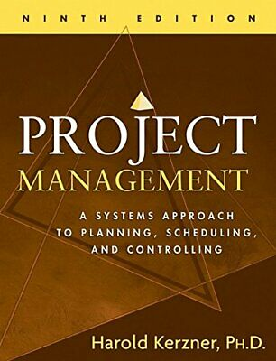 Project Management: A Systems Approach to Plan... by Kerzner, Harold R. Hardback