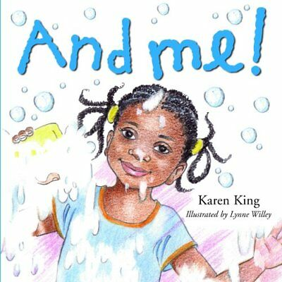 And Me! by King, Karen Paperback Book The Cheap Fast Free Post