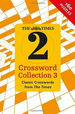 The Times 2 Crossword Collection 3 (Crosswords) by The Times Mind Games, . Book