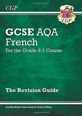GCSE French AQA Revision Guide - for the Grade 9-1 Course (with ... by CGP Books