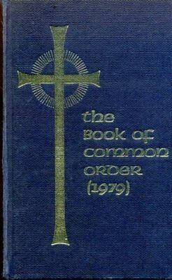 The Book of Common Order 1979 Hardback Book The Fast Free Shipping