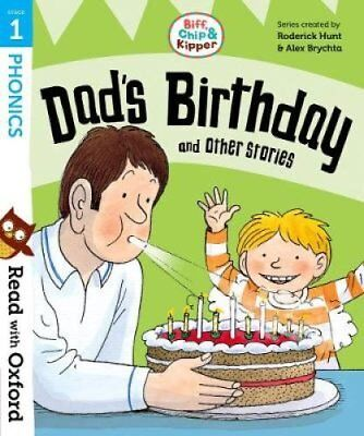 Read with Oxford: Stage 1: Biff, Chip and Kipper: Dad's Birthda... 9780192764164