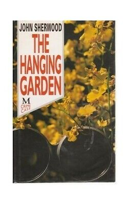 The Hanging Garden by Sherwood, John Hardback Book The Cheap Fast Free Post