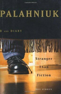 Stranger Than Fiction: True Stories by Palahniuk, Chuck Book The Cheap Fast Free