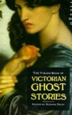 Virago Victorian Ghost Stories by Dalby, Richard Paperback Book The Cheap Fast