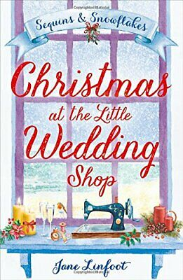 Christmas at the Little Wedding Shop (The Little Wedding Sho... by Linfoot, Jane