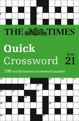 The Times Quick Crossword Book 21: 100 General Knowledge Pu... by Grimshaw, John