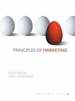 Principles of Marketing By Philip R Kotler, Gary Armstrong. 9780131469181