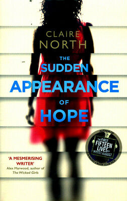 The sudden appearance of hope by Claire North (Paperback / softback)