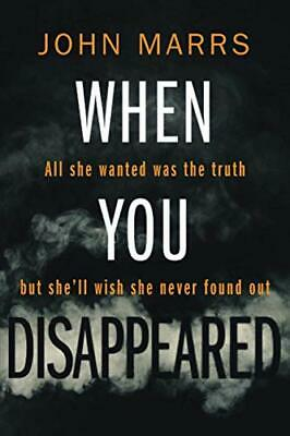 When You Disappeared by Marrs, John Book The Cheap Fast Free Post