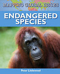 Littlewood, Peter, Mapping Global Issues: Endangered Species, Very Good Book