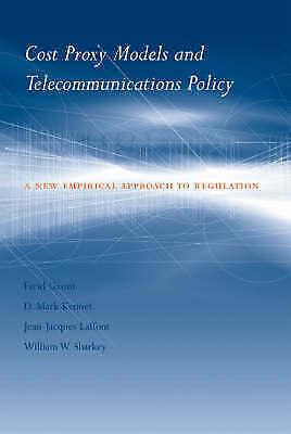 Cost Proxy Models and Telecommunications Policy: A New Empirical Approach to Reg