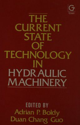 Current State of Technology in Hydraulic Machinery 1986: Conference Papers by