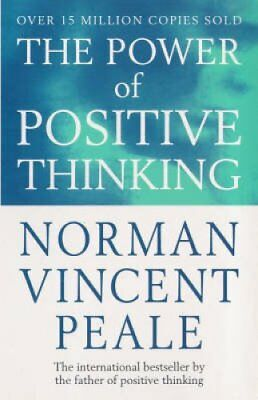 The Power Of Positive Thinking by Dr. Norman Vincent Peale 9780749307158