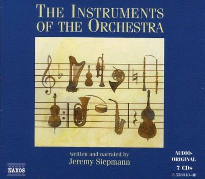 The Instruments Of The Orchestra - Jeremy Siepmann [7 CD] NAXOS
