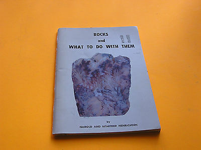 Rocks and What to do with Them by Harold and Winifred Henrichsen 1967 1st Ed PB