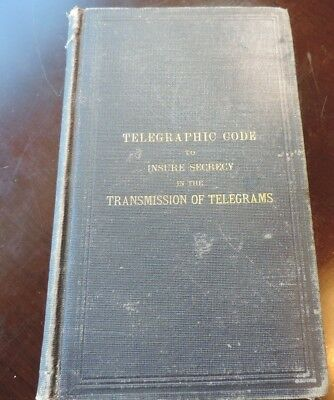 1886 Book Telegraphic Code to Insure Secrecy in the Transmission of Telegrams