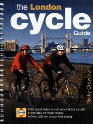 The London cycle guide by Nicky Crowther (Paperback / softback)