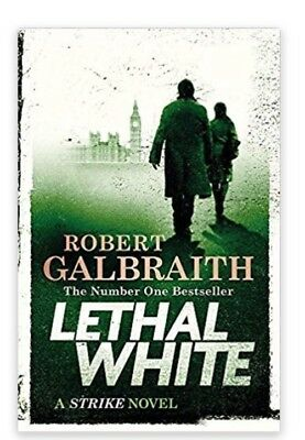 Lethal White: Cormoran Strike Book 4 PRE ORDER NOW For September 18 2018 Release