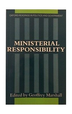 Ministerial Responsibility (Oxford Readings in Politics & Governmen... Paperback