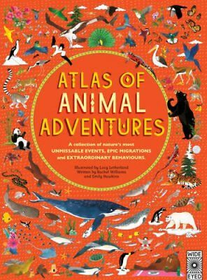 Atlas of Animal Adventures by Rachel Williams 9781847807922 (Hardback, 2016)