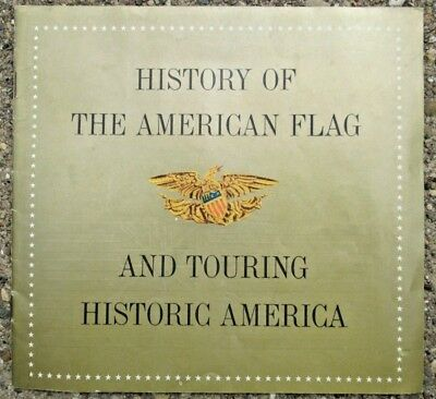 1959 Texaco Booklet- History of the American Flag and Touring Historic America