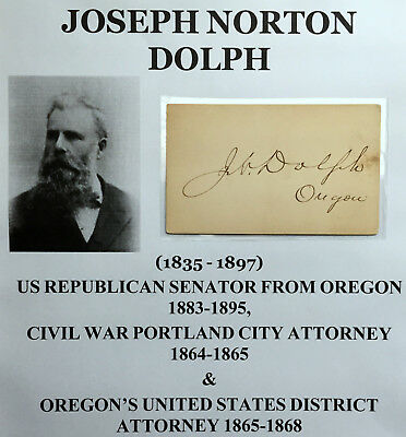 Us Senator Portland Oregon Civil War District Attorney Dolph Autograph Signed Vf