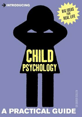 Introducing Child Psychology: A Practical Guide by Cullen, Kairen Book The Cheap