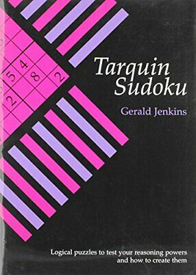 Tarquin Sudoku: Logical Puzzles to Test Your Rea... by Jenkins, Gerald Paperback