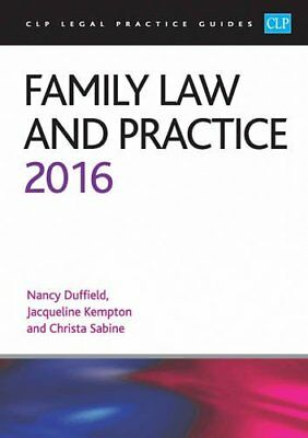 Family Law and Practice 2016 (CLP Legal Practice Guides) by Sabine, Christa The
