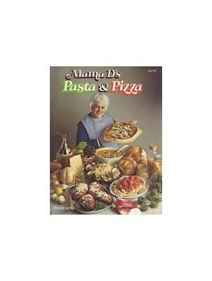 Mama D's pasta & pizza by D'Agostino, Giovanna Book The Cheap Fast Free Post