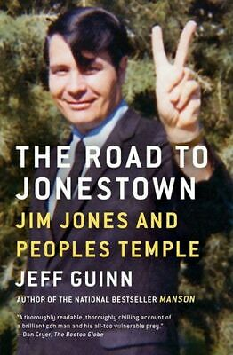 NEW The Road to Jonestown By Jeff Guinn Paperback Free Shipping