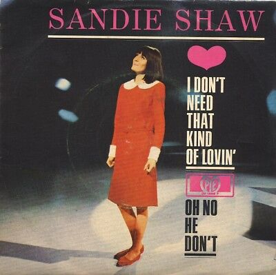 """SI: Sandie Shaw: """"I don´t need that Kind of Lovin´/ Oh no he don´t """""""