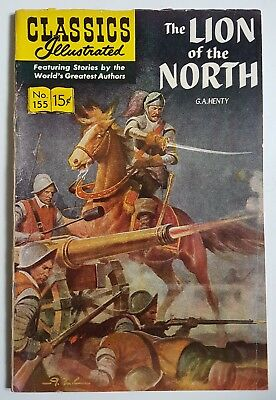 CLASSICS ILLUSTRATED #155 HRN 167 ~ The Lion Of The North ~ MID GRADE ~ Jan 1964