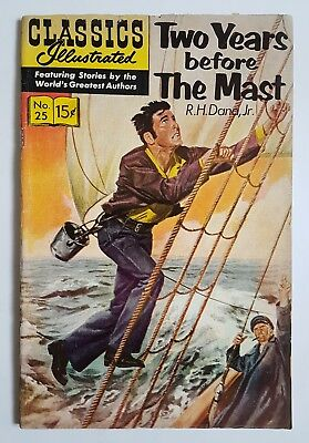CLASSICS ILLUSTRATED #25 ~ Two Years Before The Mast ~ Dana Jr ~ 12/63 ~ HRN 167