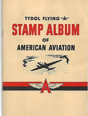 1940 Tydol Flying Stamp Album Of American Aviation With Stamps