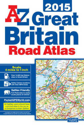 Great Britain 4m Road Atlas 2015 by Geographers A-Z Map Co Ltd (Paperback /