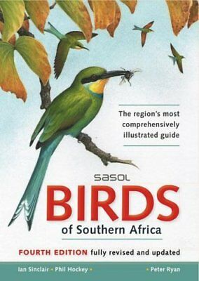 Sasol birds of Southern Africa by Ian Sinclair 9781770079250 (Paperback, 2011)