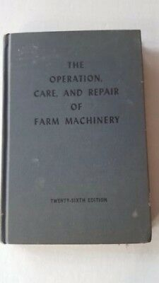John Deere The Operation Care and Repair of Farm Machinery 26th Edition Manual