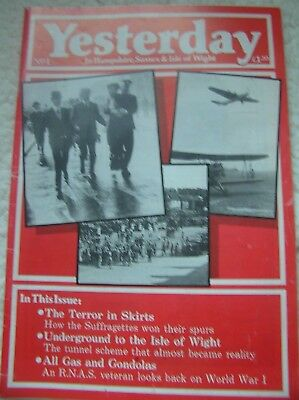 YESTERDAY MAGAZINE No 1 1988 IN HAMPSHIRE SUSSEX & ISLE OF WIGHT