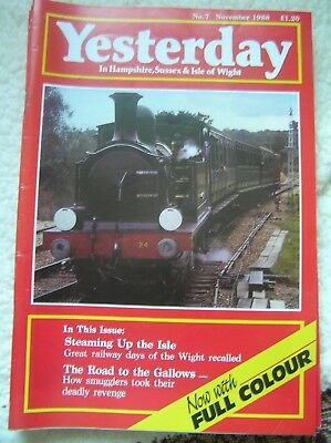 YESTERDAY MAGAZINE No  7 NOVEMBER 1988 IN HAMPSHIRE, SUSSEX & ISLE OF WIGHT