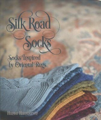 Silk Road Socks: Socks Inspired by Oriental Rugs by Pantsville Press...