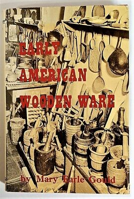 Early American Wooden Ware and Other Kitchen Utensils  Fifth Printing 1979