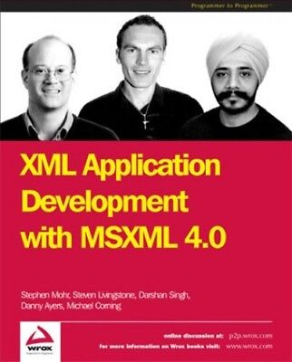 XML Application Development with MSXML 4.0 by Singh, Darshan Paperback Book The