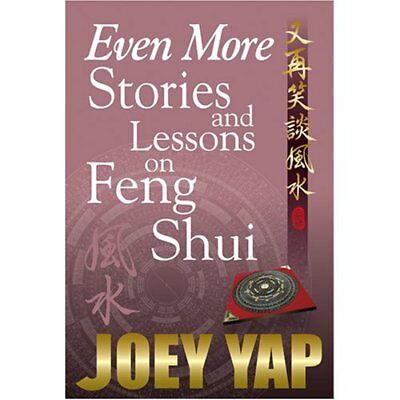 EVEN MORE STORIES LESSONS ON FENG SHUI by Yap, Joey Paperback Book The Cheap