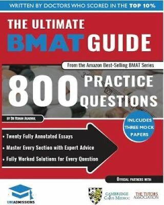 The Ultimate BMAT Guide: 800 Practice Questions: Fully Worked Solutions, Time...