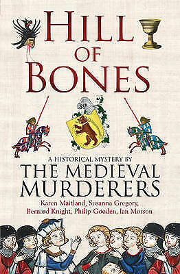 Hill of Bones by The Medieval Murderers (Paperback)