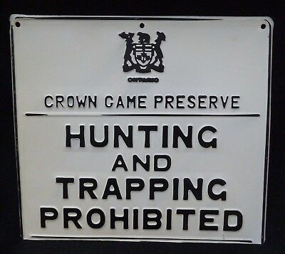 Excellent ONTARIO CROWN GAME PRESERVE HUNTING TRAPPING Embossed Tin Sign Vintage