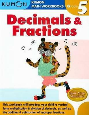 NEW Grade 5 Decimals and Fractions By KUMON PUBLISHING Paperback Free Shipping